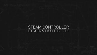 Steam Controller - Demonstration Trailer