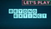 《Beyond Extinct》- Let's Play