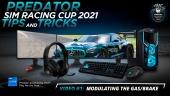 Acer Predator 模擬賽車盃 - Predator 模擬賽車盃 2021 - 影片#1:  調節汽油/煞車