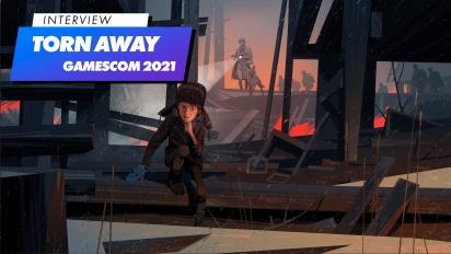 《Torn Away》-Gamescom 2021 訪談
