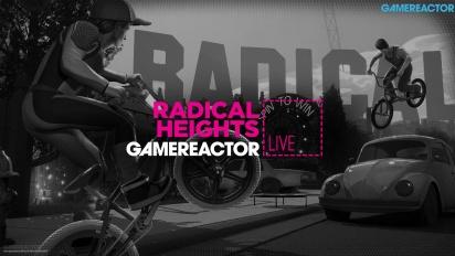 直播重播 - 《Radical Heights》
