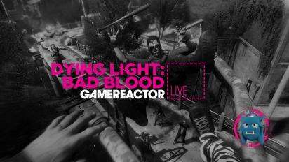 《垂死之光:惡血》- 直播重播