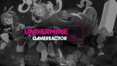 《Undermine》- 直播重播