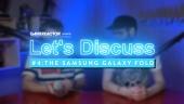 讓我們來討論 - 三星折疊螢幕手機 Samsung Galaxy Fold