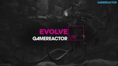 Evolve - Livestream Replay 24.02.16