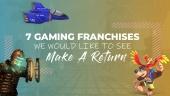 7個我們希望能夠看到回歸的遊戲系列