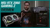 MSI RTX 2060 Gaming Z 與光線追蹤概覽