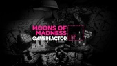 《Moons of Madness》- 直播重播
