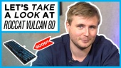 快速查看 - Roccat 的 Vulcan 80 機械電競鍵盤