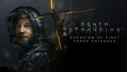 《死亡擱淺》- 概覽前3集