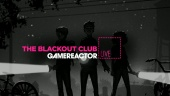 《The Blackout Club》- 直播重播