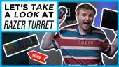 快速查看 - 雷蛇 Turret