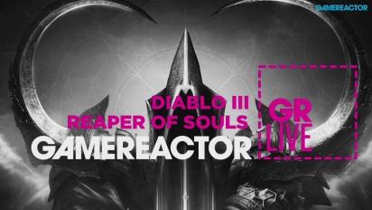 Diablo III: Reaper of Souls - Livestream Replay