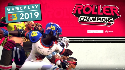 《Roller Champions》- E3 展  Gameplay