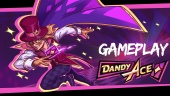 《Dandy Ace》- Gameplay