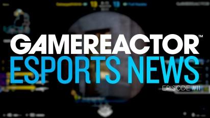 Gamereactor 的電競秀 - 第11集