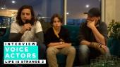 《奇妙人生2》 - Roman George、Gonzalo Martin 和 Phil Bache 訪談