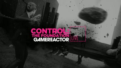 《控制》: The Foundation - 直播重播