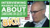 CES 19 大會:Samsung 8K QLED TV - Magnus Nilsson 訪談