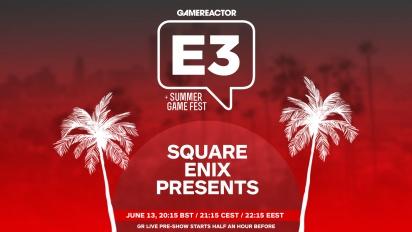 E3 2021:Square Enix Presents 2021年夏季 - 完整節目